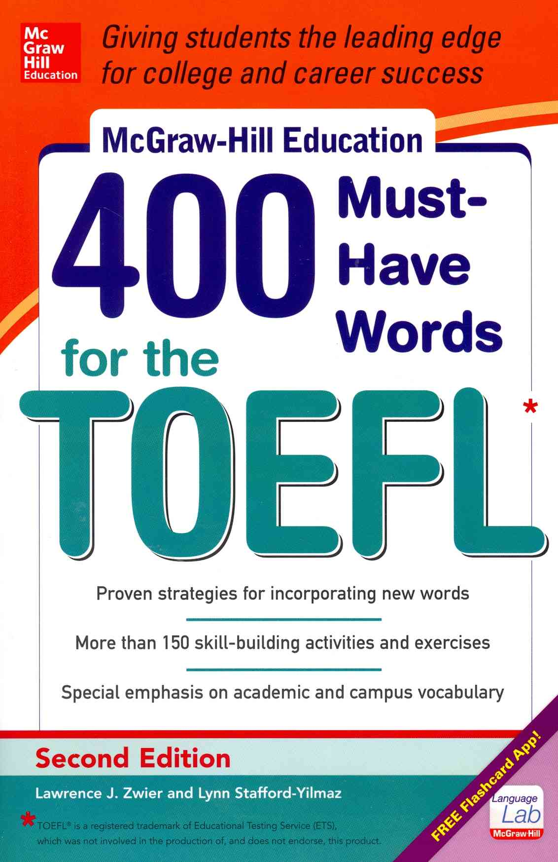 McGraw-Hill's 400 Must-Have Words for the Toefl By Stafford-Yilmaz, Lynn/ Zwier, Lawrence
